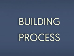 The Building Process